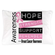 Breast Cancer Strength Pillow Case