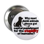 Stupidity of Humans (BSL) Button