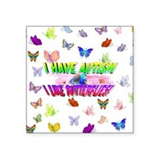 I have autism like butterflies.jpg Sticker