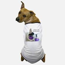 Funny Mornings Dog T-Shirt