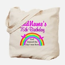 75TH RAINBOW Tote Bag