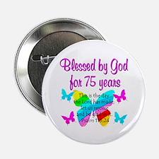 "75 YR OLD ANGEL 2.25"" Button"