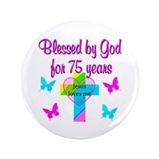 "75TH LOVE GOD 3.5"" Button"