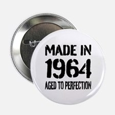 "1964 Aged to perfection 2.25"" Button"