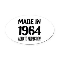 1964 Aged to perfection Oval Car Magnet