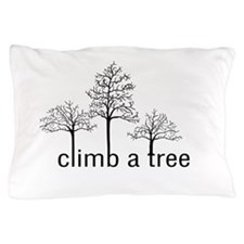Climb a Tree - Pillow Case
