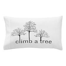 Climb a Tree - Pillow Case