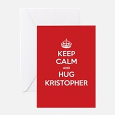 Hug Kristopher Greeting Cards