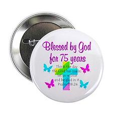 """75TH PRAISE GOD 2.25"""" Button"""