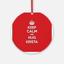 Hug Krista Ornament (Round)