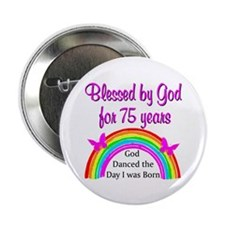 """75TH BLESSINGS 2.25"""" Button"""