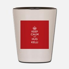 Hug Kelli Shot Glass
