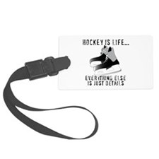 Ice Hockey is Life Luggage Tag