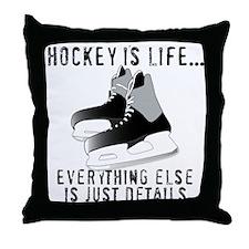 Ice Hockey is Life Throw Pillow