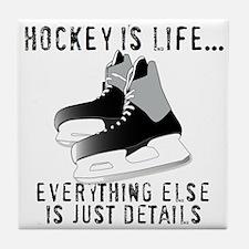 Ice Hockey is Life Tile Coaster