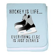 Ice Hockey is Life baby blanket