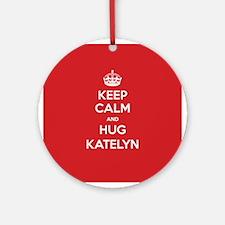 Hug Katelyn Ornament (Round)