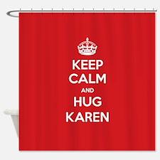 Hug Karen Shower Curtain