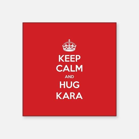 Hug Kara Sticker
