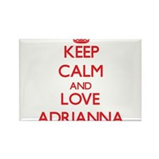 Keep Calm and Love Adrianna Magnets