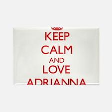 Keep Calm and Love Adrianna Magnets