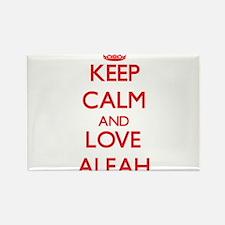 Keep Calm and Love Aleah Magnets