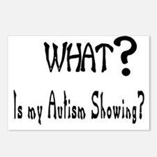 what~Autism showing.JPG Postcards (Package of 8)