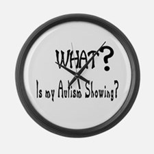 What~autism Showing.jpg Large Wall Clock