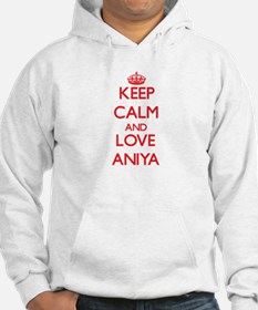 Keep Calm and Love Aniya Hoodie