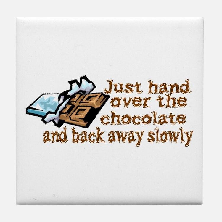 Gimme Chocolate Tile Coaster