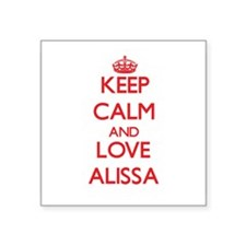 Keep Calm and Love Alissa Sticker