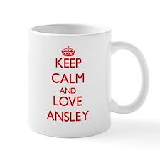 Keep Calm and Love Ansley Mugs