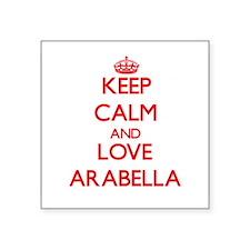 Keep Calm and Love Arabella Sticker