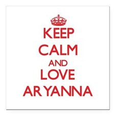 "Keep Calm and Love Aryanna Square Car Magnet 3"" x"