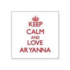 Keep Calm and Love Aryanna Sticker