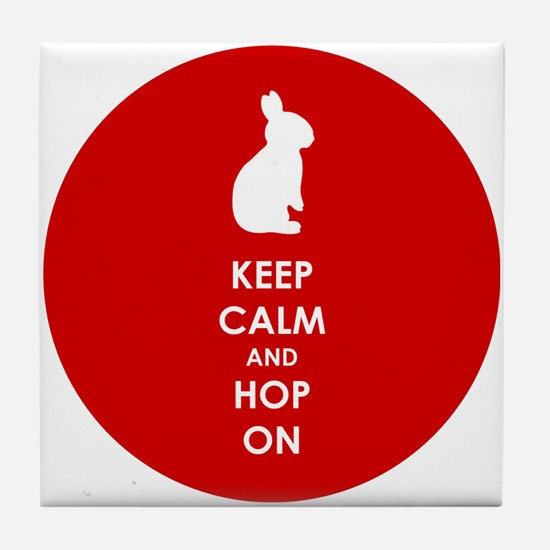 Keep Calm and Hop On Tile Coaster