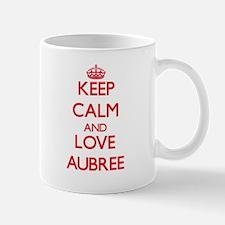 Keep Calm and Love Aubree Mugs