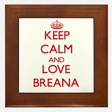 Keep Calm and Love Breana Framed Tile