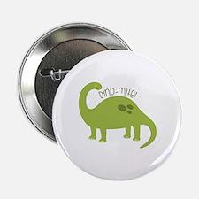 """Dino-Mite! 2.25"""" Button"""