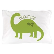 Dino-Mite! Pillow Case