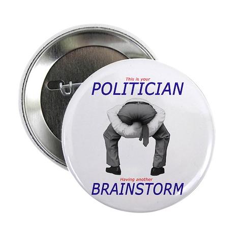 """Politician's Brainstorm 2.25"""" Button (10 pack)"""