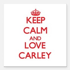 """Keep Calm and Love Carley Square Car Magnet 3"""" x 3"""