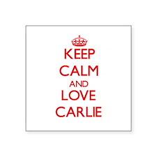 Keep Calm and Love Carlie Sticker