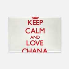 Keep Calm and Love Chana Magnets