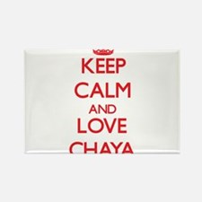 Keep Calm and Love Chaya Magnets