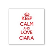 Keep Calm and Love Ciara Sticker