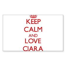 Keep Calm and Love Ciara Decal