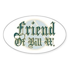 Friend Of Bill W. Oval Decal
