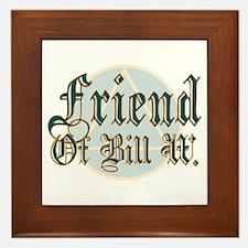 Friend Of Bill W. Framed Tile