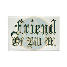 Friend Of Bill W. Rectangle Magnet